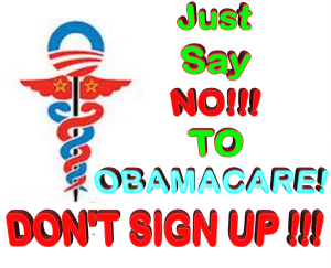 Just say No to Obamacare # 2